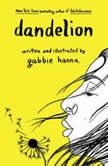 Dandelion, Gabbie Hanna