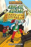 Abigail Adams, Pirate of the Caribbean, Steve Sheinkin