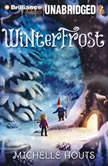 Winterfrost, Michelle Houts