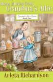 More Stories from Grandma's Attic, Arleta Richardson