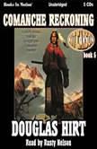Comanche Reckoning Kit Carson, book 5, Douglas Hirt