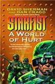 A World of Hurt Starfist, Book X, David Sherman