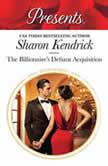 The Billionaire's Defiant Acquisition, Sharon Kendrick