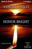 Honor Bright, Randall Platt