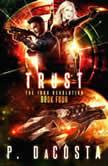 Trust 1000 Revolution, #4, Pippa DaCosta