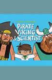Pirate, Viking & Scientist, Jared Chapman