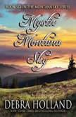 Mystic Montana Sky, Debra Holland