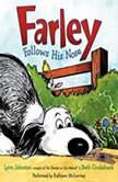 Farley Follows His Nose, Lynn Johnston