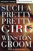 Such a Pretty, Pretty Girl, Winston Groom