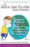 The Jamie Lee Curtis Audio Collection, Jamie Lee Curtis