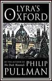 Lyra's Oxford, Philip Pullman