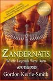 Zandernatis - Volume Three - Apotheosis, Gordon Keirle-Smith