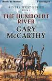 The Humboldt River, Gary McCarthy