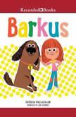 Barkus, Patricia MacLachlan
