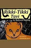 Rikki-Tikki Tavi, Rudyard Kipling